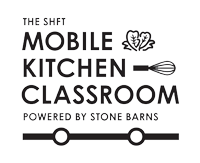 The SHFT Mobile Kitchen Classroom powered by Stone Barns